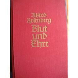 Blood and Honor - Blut und Ehre,Alfred Rosenberg 1938