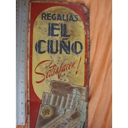 1950s Cuba Regalias El Cuno cigarette advertising sheet metal shield ,orginal