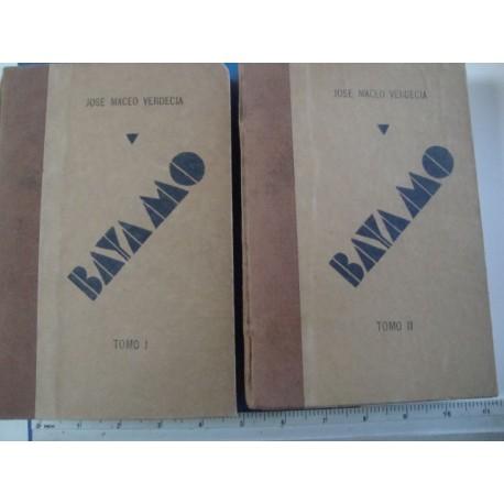 Bayamo Vol.1 + Vol.2 by José Maceo Verdecia 1931