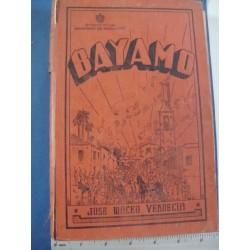 Bayamo  by José Maceo Verdecia 1941