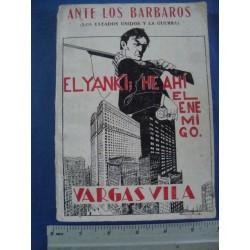 ANTE LOS BARBAROS. El yanki, he ahí el enemigo,2000 limited edition,Vargas Vila