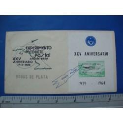 Stamp Cuba 1964. 15 oct.  XXV Aniversario del Experimento del Cohete Postal,Bodas de Plata -Letter